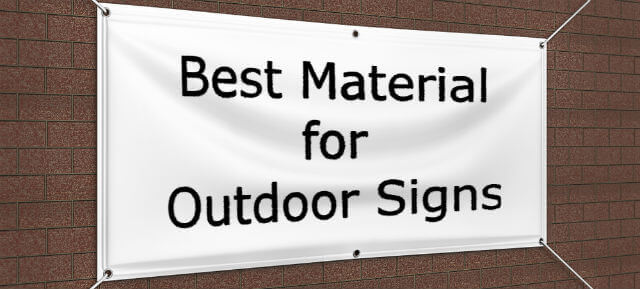 best material for outdoor signs